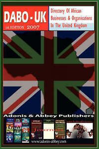 Directory of African Businesses and Organisations in the United Kingdom, 2007 (