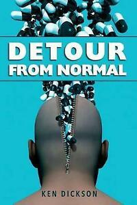 NEW Detour from Normal by Ken Dickson