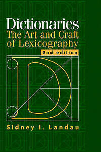 Dictionaries: The Art and Craft of Lexicography-ExLibrary