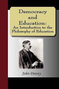 NEW Democracy and Education: An Introduction to the Philosophy of Education