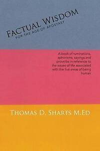 Factual Wisdom for Age Apostasy Book Ruminations Ap by Sharts M Ed Thomas D