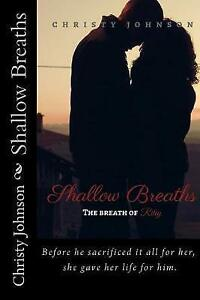 Shallow-Breaths-The-Breath-of-Riley-By-Johnson-Christy-Paperback