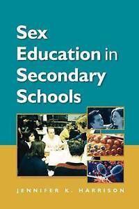 Sex Education In Secondary Schools, Harrison, Jennifer J., Very Good Book