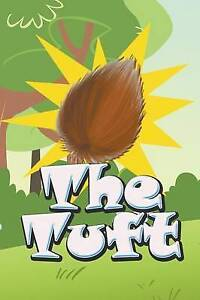 The Tuft by Kids, Jupiter 9781680322651 -Paperback