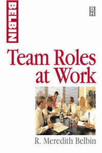 Team Roles at Work by Belbin, R Meredith
