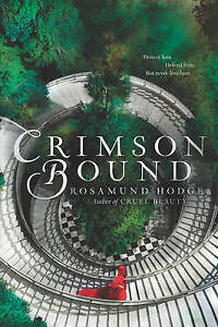 Crimson Bound By Hodge, Rosamund -Paperback