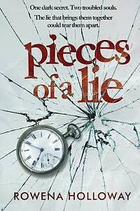 Pieces of a Lie Holloway, Rowena -Paperback