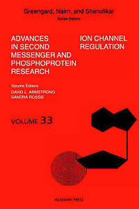 Ion Channel Regulation (Advances in Second Messenger and-ExLibrary