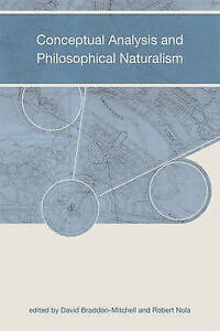 Conceptual Analysis and Philosophical Naturalism, David Braddon Mitchell