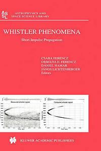 Whistler Phenomena - Short Impulse Propagation (Astrophysics and Space Science