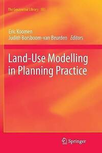 NEW Land-Use Modelling in Planning Practice (GeoJournal Library)