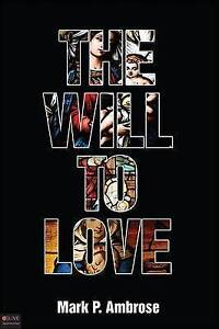 The Will to Love by Ambrose, Mark P. -Paperback