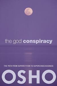 The-God-Conspiracy-The-Path-from-Superstition-to-Super-Consciousness-by