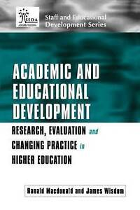 Academic and Educational Development: Research, Evaluation and Changing Practic