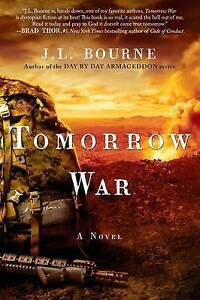 Tomorrow War: The Chronicles of Max by Bourne, J. L. -Paperback