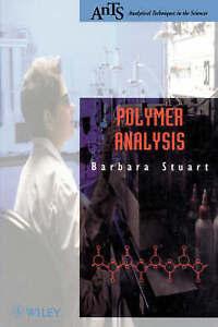 Polymer Analysis, Barbara H. Stuart