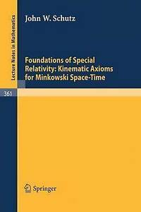 Foundations of Special Relativity: Kinematic Axioms for Minkowski Space-Time (Le