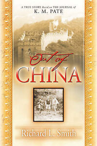 Out of China by Smith, Richard L. -Paperback