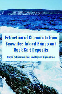 NEW Extraction of Chemicals from Seawater, Inland Brines and Rock Salt Deposits
