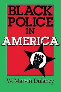 Black Police in America (Blacks in the Diaspora)-ExLibrary