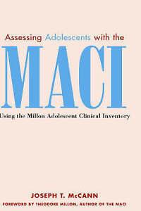 Assessing Adolescents with the MACI, Joseph T. McCann