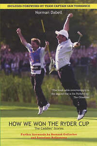 How We Won the Ryder Cup: The Caddies' Stories, Dabell, Norman | Paperback Book