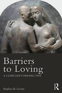 Barriers to Loving