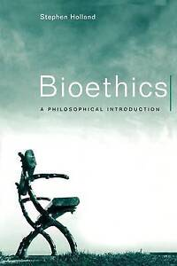 Bioethics: A Philosophical Introduction (Philosophy Today)-ExLibrary