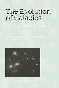 NEW The Evolution of Galaxies: I-Observational Clues