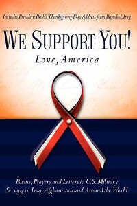 We Support You! Love, America by Worldnetdaily Com -Hcover