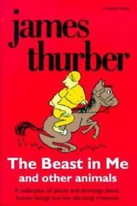 The Beast in Me and Other Animals Thurber, James Paperback