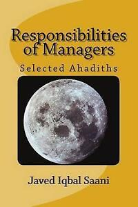 Responsibilities of Managers: Selected Ahadiths by Iqbal Saani, Dr Javed