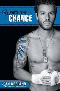 Worth the Chance by Keeland, VI -Paperback