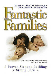Fantastic Families: 6 Proven Steps to Building a Strong Family by Beam, Joe