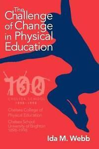 The Challenge of Change in Physical Education-ExLibrary