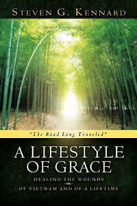 A Lifestyle of Grace by Kennard, Steven G. -Hcover