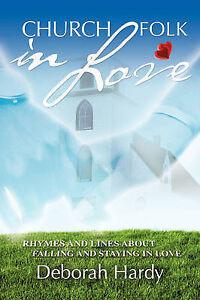 Church Folk in Love Hardy, Deborah -Paperback