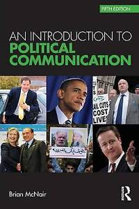 An Introduction to Political Communication (Communication and Society), Very Goo