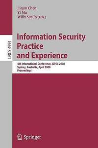 Information Security Practice and Experience: 4th International Conference, ISPE