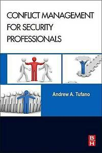 NEW-Conflict-Management-for-Security-Professionals-by-Andrew-A-Tufano