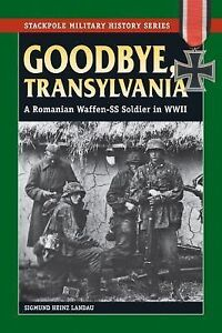 Stackpole military history goodbye transylvania a romanian How to say goodbye in romanian
