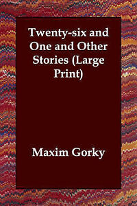 NEW Twenty-Six and One and Other Stories by Maxim Gorky