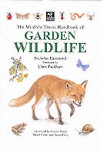 The Wildlife Trusts Handbook of Garden Wildlife, Hammond, Nicholas | Hardcover B