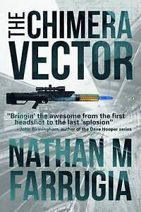 The Chimera Vector: The Fifth Column 1 ' M Farrugia, Nathan