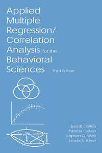 Applied Multiple RegressionCorrelation Analysis for the BehavioralExLibrary - Dunfermline, United Kingdom - Applied Multiple RegressionCorrelation Analysis for the BehavioralExLibrary - Dunfermline, United Kingdom