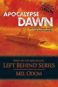 """AS NEW"" Odom, Mel, Apocalypse Dawn: The Earth's Last Days - The Battle Begins B"