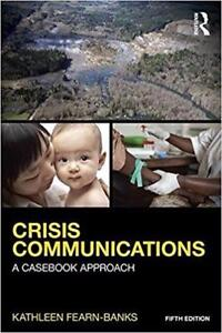 Crisis Communications A Casebook Approach Paperback 5th edition