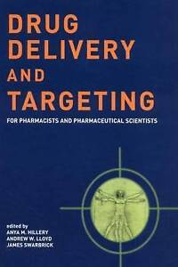 Drug Delivery and Targeting: For Pharmacists and Pharmaceutical Scientists by