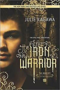 The Iron Warrior By Kagawa, Julie -Paperback