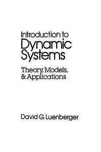 NEW Introduction to Dynamic Systems: Theory, Models, and Applications